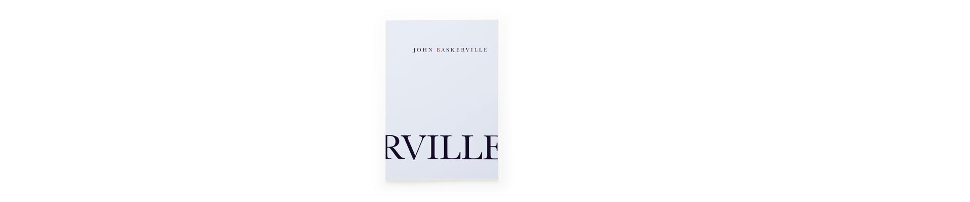 Baskerville. Eine frühklassizistische Antiqua in feiner englischer Art